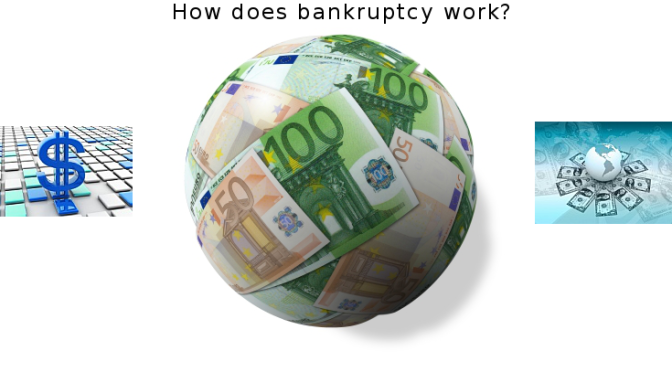 How does bankruptcy work
