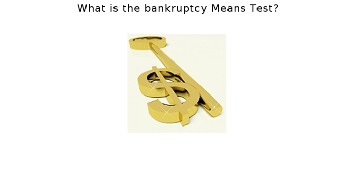 What is the bankruptcy Means Test